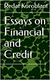 Essays on Financial and Credit