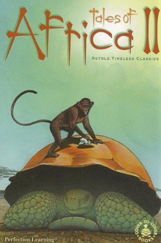 Read Online Tales Of Africa II: Retold Timeless Classics (Cover-to-cover Books) pdf epub
