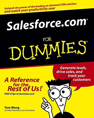 Salesforce.com For Dummies (For Dummies (Computer/Tech)) by Brand: For Dummies