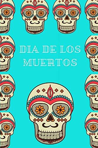 Dia de los Muertos: A Notebook (Spanish