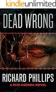 Dead Wrong (The Rho Agenda Inception Book 2)