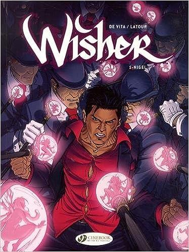 Wisher 1: Nigel: Amazon.it: Latour, Sébastien, De Vita , Giulio: Libri in  altre lingue