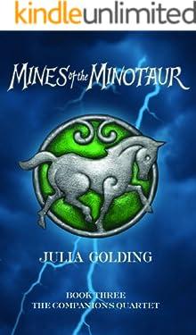 Mines Of The Minotaur (Companions Quartet Book 3)