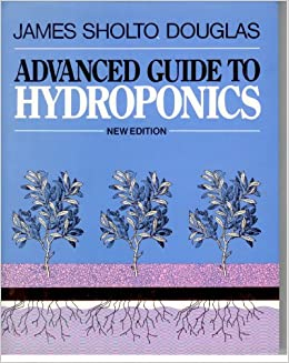 Advanced Guide To Hydroponics Soilless Cultivation