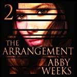 The Arrangement 2: The Arrangement, Book 2 | Abby Weeks