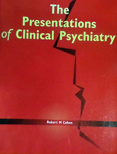 Presentations of Clinical Psychiatry