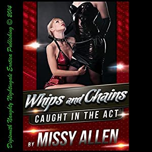 Whips and Chains: A Secret Desire for Lesbian Domination Audiobook