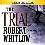 The Trial | Robert Whitlow