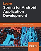 Learn Spring for Android Application Development Front Cover