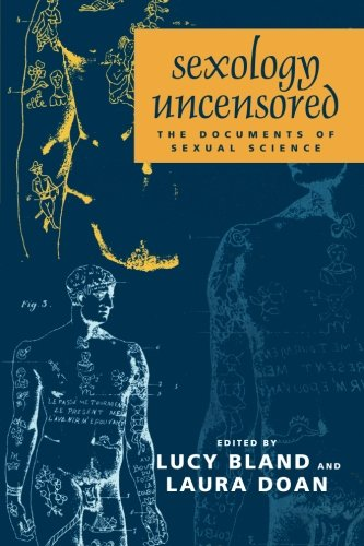 Sexology Uncensored: The Documents Of Sexual Science