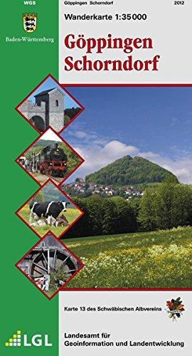 Göppingen Schorndorf: Wanderkarte 1:35000 (Karte des Schwäbischen Albvereins, Band 13)