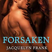 Forsaken: The World of Nightwalkers, Book 3 | Jacquelyn Frank