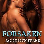 Forsaken: The World of Nightwalkers, Book 3 | Jacquelyn Frank