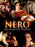 Nero: The Road to Tyranny