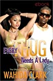 Every Thug Needs A Lady: (Thugs and the Women Who Love Them) Book 2