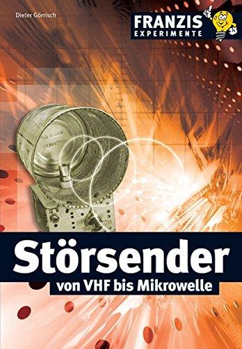Störsender von VHF bis Mikrowelle (Franzis Experimente)