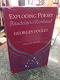 img - for Exploding Poetry: Baudelaire, Rimbaud book / textbook / text book
