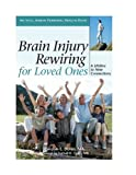 Brain Injury Rewiring for Loved Ones, Carolyn E. Dolen, 1882883713
