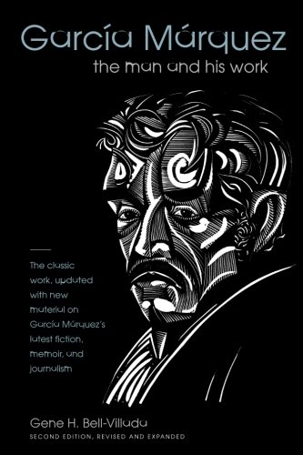 García Márquez: The Man and His Work