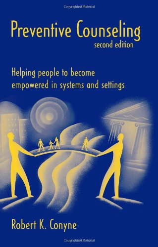 Preventive Counseling: Helping People to Become Empowered...