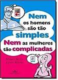 img - for Nem Os Homens Sao Tao Simples Nem As Mulheres Sao (Em Portugues do Brasil) book / textbook / text book