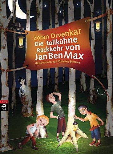 Die tollkühne Rückkehr von JanBenMax: Band 2 (Die JanBenMax-Reihe, Band 2)