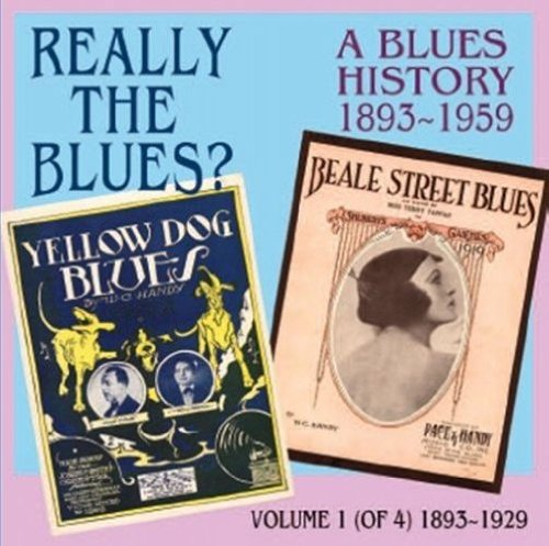 Jeffersons Arch - Really the Blues? Blues History 1893-59. Volume 1 of 4.