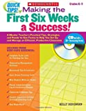 Making the First Six Weeks a Success!, Kelly Bergman, 0545167280