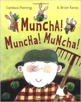 Muncha! Muncha! Muncha!: Fleming, Candace, Karas, G. Brian ...