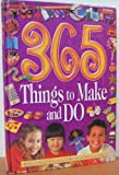 365 Things to Make and Do, Vivienne Bolton, 1405400234