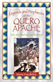 Legends and Prophecies of the Quero Apache, Maria Yracébûrû, 1879181770