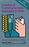 Control of Communicable Diseases in Man, Abram S. (Editor) Beneson, 0875531709