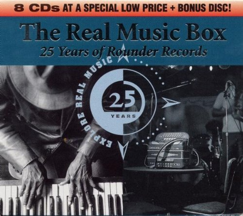 The Real Music Box: 25 Years of Rounder Records by Unknown
