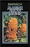 Baensch Marine Atlas Volume. 2, Hardcover