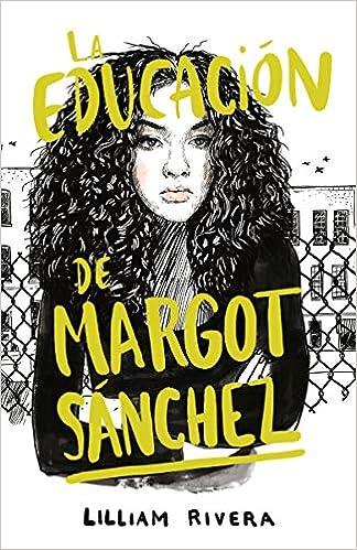 La Educación de Margot Sanchez de Lilliam Rivera