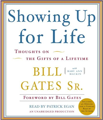 Book Showing Up for Life: Reflections of the Gifts of a Lifetime