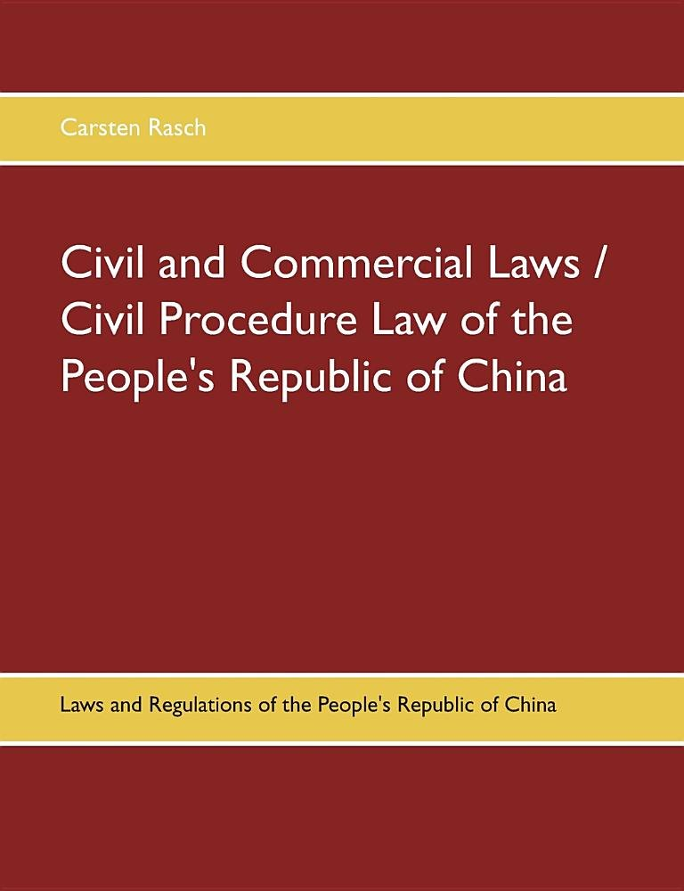 Civil and Commercial Laws / Civil Procedure Law of the People's Republic of China ebook