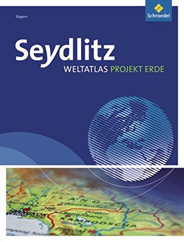 Seydlitz Weltatlas Projekt Erde - Ausgabe 2010: Bayern