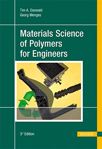 (Materials Science of Polymers for Engineers 3E)
