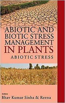 Abiotic And Biotic Stress Management In Plants: Vol.01::  Abiotic Stress por B.k. Sinha epub