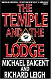 img - for The Temple and the Lodge book / textbook / text book