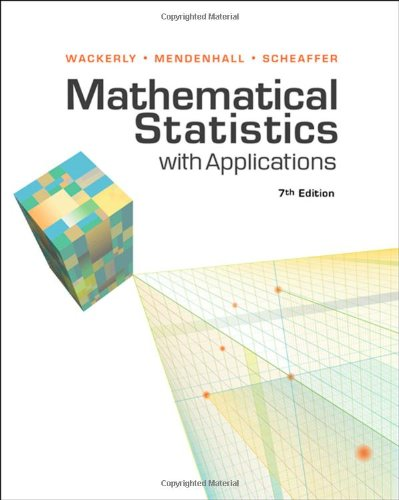 Download Mathematical Statistics With Applications Pdf By Dennis Wackerly William Mendenhall Richard L Scheaffer Atclennihum