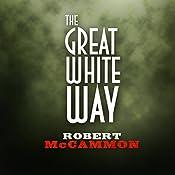 The Great White Way | Robert McCammon