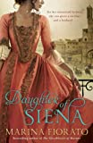 Front cover for the book The Daughter of Siena by Marina Fiorato