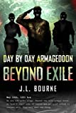"""Beyond Exile - Day by Day Armaggedon"" av J. L. Bourne"