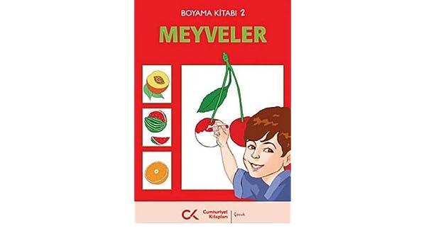 Boyama Kitabi 2 Meyveler Zafer Temocin 9789944150156 Amazon