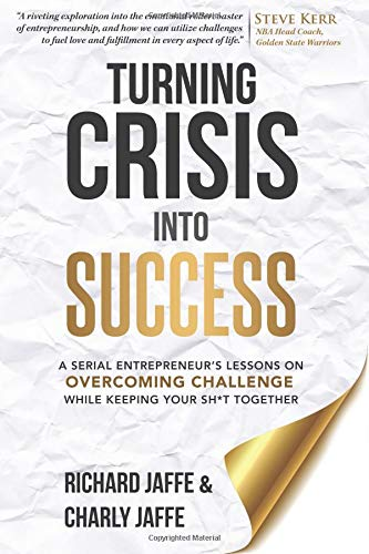 Pdf Money Turning Crisis Into Success: A Serial Entrepreneur's Lessons on Overcoming Challenge While Keeping Your Sh*t Together