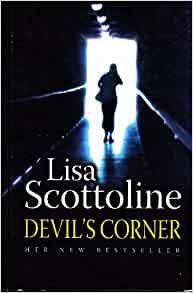 Devil's Corner by Lisa Scottoline (2005, Hardcover)