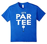 Let's Par Tee (Party) Funny Golf T-Shirt