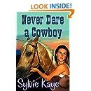 Never Dare a Cowboy